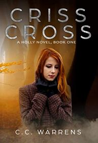 Criss Cross: Christian Suspense (A Holly Novel Book 1) by [C.C. Warrens]