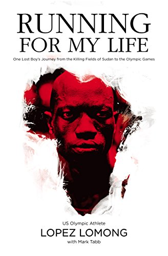 Running for My Life: One Lost Boy's Journey from the Killing Fields of Sudan to the Olympic Games Kindle Edition