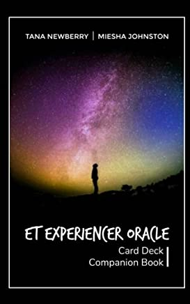 ET Experiencer Oracle: Card Deck Companion Book