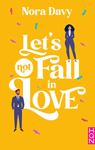 Let's not fall in love (HQN)