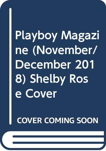 Playboy Magazine (November/December 2018) Shelby Rose Cover