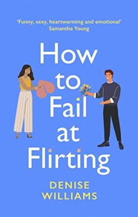 How to Fail at Flirting by [Denise Williams]