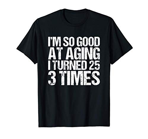 75 Years Old 1945 B Day Gift Funny 75th Birthday T-Shirt