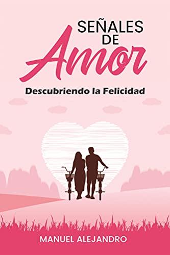 SEÑALES DE AMOR de Manuel Alejandro