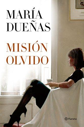 Misión Olvido de María Dueñas