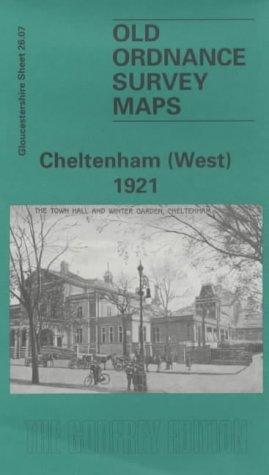 Cheltenham (West) 1921: Gloucestershire Sheet 26.08 (Old O.S. Maps of Gloucestershire)