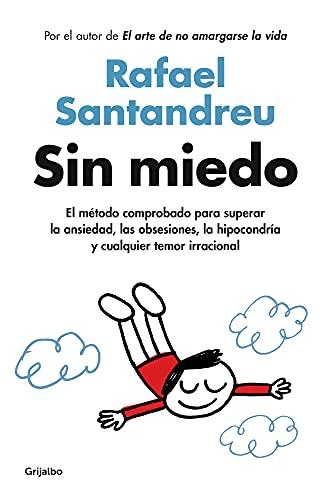 Sin miedo de Rafael Santandreu