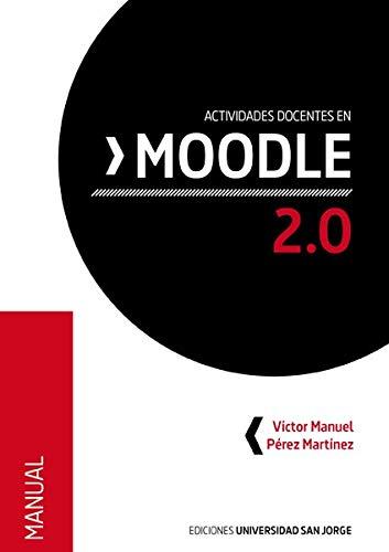 Actividades docentes en Moodle 2.0