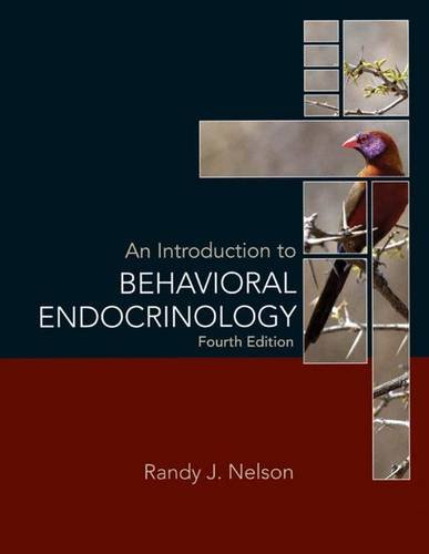An Introduction to Behavioral Endocrinology, Fourth Edition