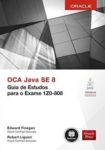 Oca Java Se 8 Guia de Estudos Para Exame 1Z0-808