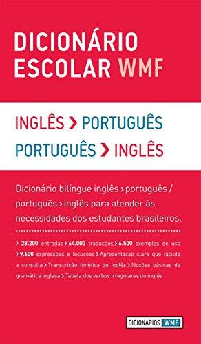 Dicionário Escolar WMF. Inglês-Português / Português-Inglês