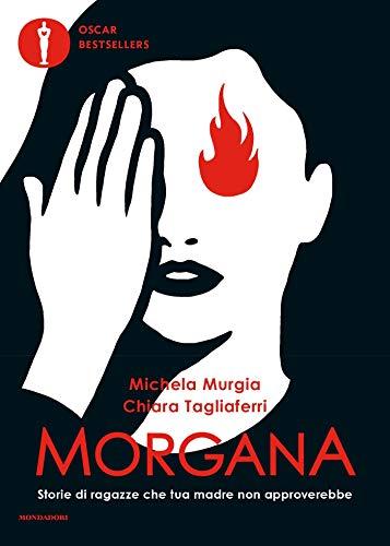 Morgana: storie di ragazze che tua madre non approverebbe Book Cover