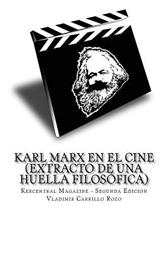 Karl Max en el cine: (extracto de una huella filosófica)