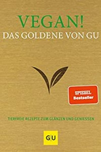 Vegan: Das Goldene von Gu