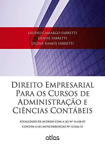 Direito Empresarial Para Os Cursos De Administração E Ciências Contábeis