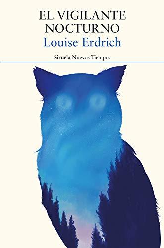 El vigilante nocturno de Louise Erdrich