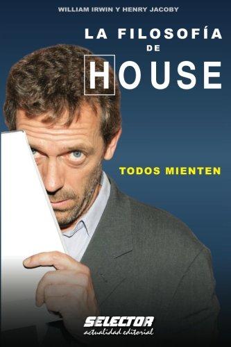 LA FILOSOFIA DE HOUSE (OTROS LIBROS PRACTICOS)