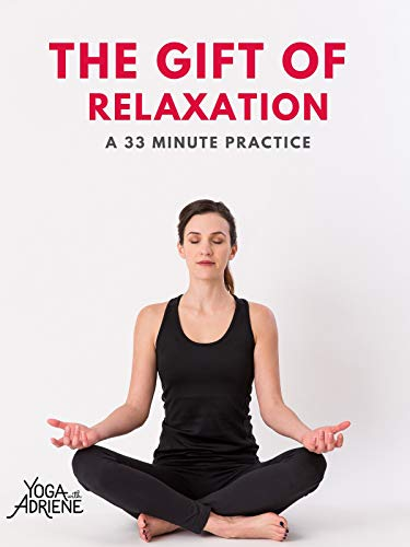 Yoga With Adriene: Gift Of Relaxation