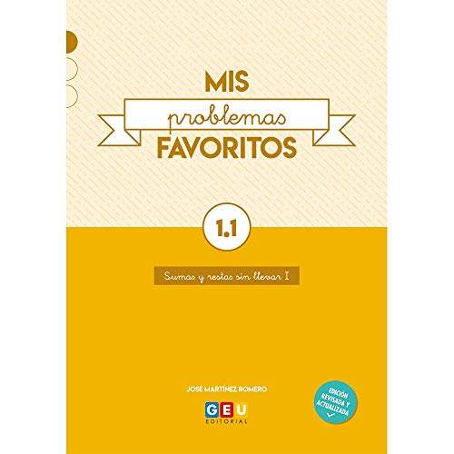 Mis Problemas favoritos 1º primaria Cuadernillo 1.Sumas y restas Sin llevar I | Editorial Geu (Niños de 6 a 7 años)