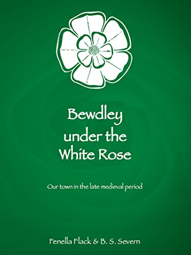 Bewdley under the White Rose
