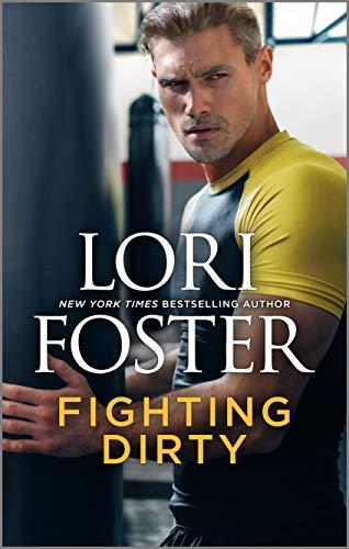 Luchando Sucio (Una novela definitiva 4) de Lori Foster