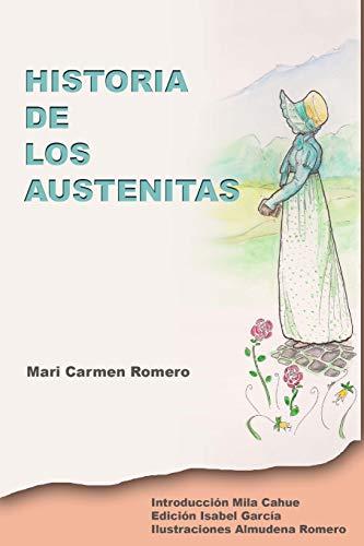 Historia de los Austenitas: Una cronica de Jane Austen en castellano y sus fans hispanohablantes.