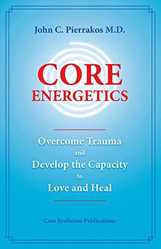 Core Energetics (English Edition)