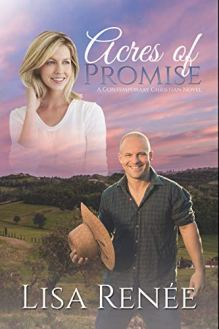Acres of Promise: A Contemporary Christian Novel (Single Again Book 2) by [Lisa Renee]