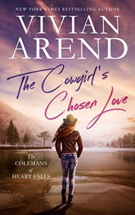 The Cowgirl's Chosen Love (The Colemans of Heart Falls Book 3) by [Vivian Arend]