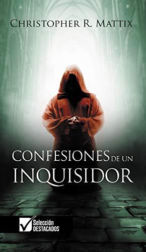 Confesiones de un Inquisidor