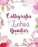 Caligrafía y letras bonitas