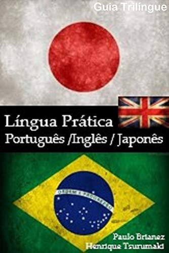 Língua prática: português / japonês