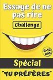 Essaye de ne pas rire challenge: Le jeu pour rigoler en famille   + de 120 questions...