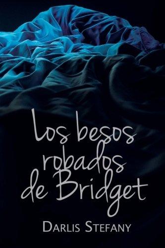 Los besos robados de Bridget (Saga BG.5)