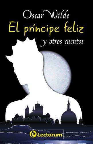 El principe feliz y otros cuentos