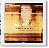 Linda McCartney. The Polaroid Diaries: MCCARTNEY, LINDA, POLAROIDS
