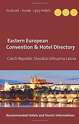 Czech Republic Slovakia Lithuania Latvia Convention Center Directory: Eastern Europe Meeting and Convention Hotels Directory