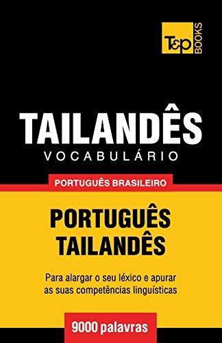 Vocabulário Português Brasileiro-Tailandês - 9000 Palavras