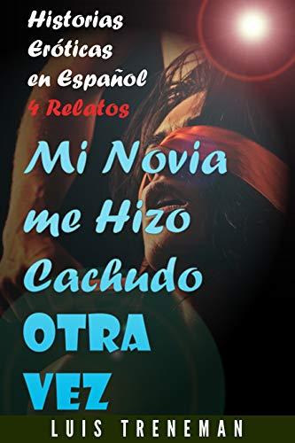 Mi Novia me Hizo Cachudo otra Vez de Luis Treneman