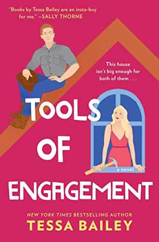 Tools of Engagement: A Novel (Hot & Hammered Book 3) by [Tessa Bailey]