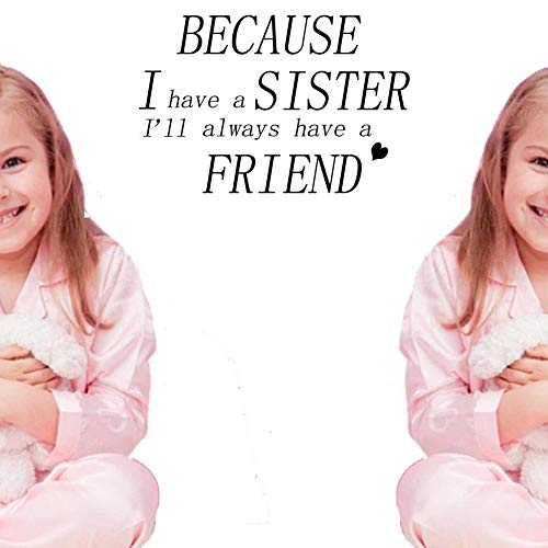 BIBITIME Twins Bedroom Sayings Because I Have a Sister I Will Always Have a Friend Wall Decal Quotes Sticker for Nursery Kids Room Decor,20.86
