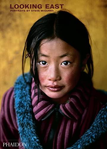 Looking east: portraits by Steve Mccurry. Ediz. illustrata [Lingua inglese]