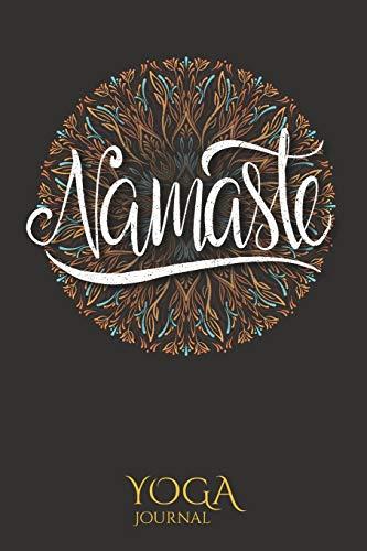 Namaste Yoga Notebook: Black Namaste Yoga Quote Journal Notebook - Yoga Gifts For Yoga Instructor and Teachers - Namaste Journals Gift for women
