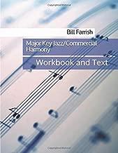 Major Key Jazz/Commercial Harmony: Workbook and Text