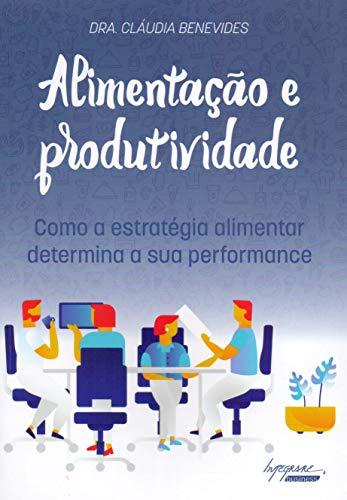 Alimentação e Produtividade