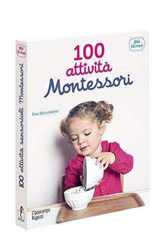 100 attivit Montessori dai 18 mesi