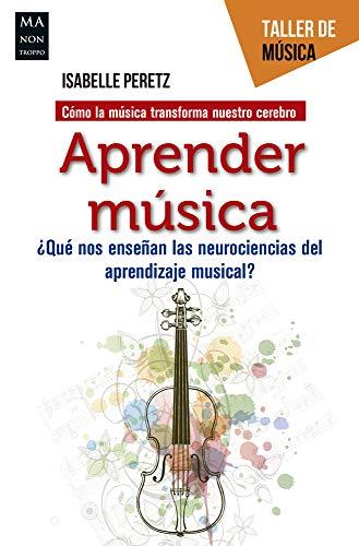 Aprender música: ¿Qué nos enseñan las neurociencias del aprendizaje musical?