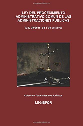 Ley 39/2015, de 1 de octubre, del Procedimiento Administrativo Común de las Administraciones Públi