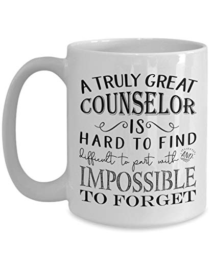 A Truly Great Counselor is Hard to Find Coffee Mug - Best...