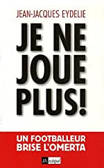 Jean-Jacques Eydelie – Je ne joue plus !